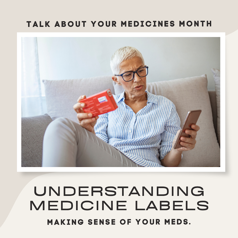 Talk About Your Medicines Month